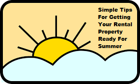 Simple Tips For Getting Your Rental Property Ready For Summer